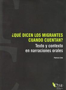 ¿Qué dicen los migrantes cuando cuentan?